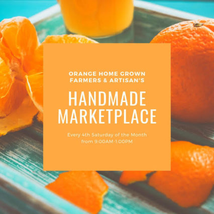 Handmade Marketplace @ Orange Home Grown Farmers & Artisans Market - Orange