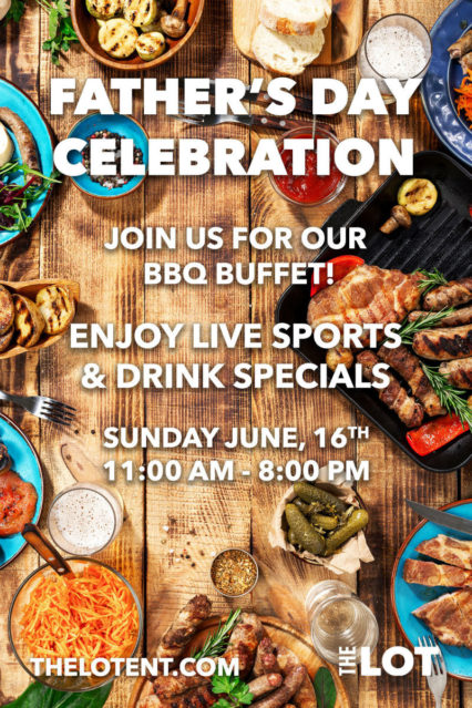 BBQ Buffet for Dad @ Lot (The) at Fashion Island - Newport Beach | Newport Beach | California | United States