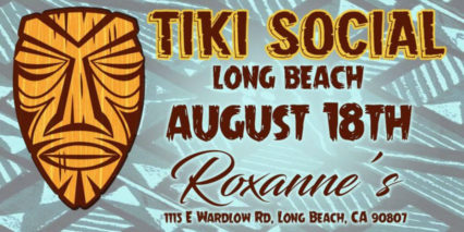 Celebrate National Rum Day at Rum-Tiki Social + Swapmeet Roxanne's @ Roxanne's - Long Beach