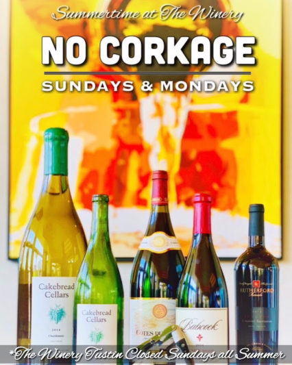 No Corkage Sunday and Monday @ Winery Restaurant & Wine Bar (The) - Newport Beach