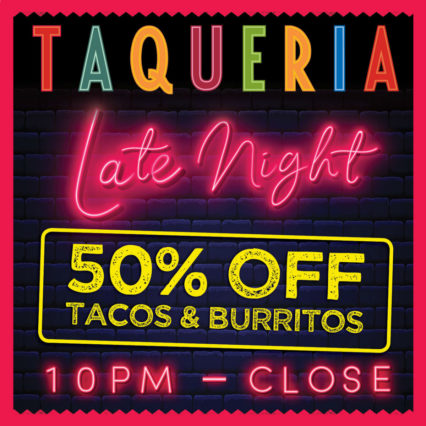 Ándale, ándale 50% Off Late Night Menu @ Tortilla Jo's | Anaheim | California | United States