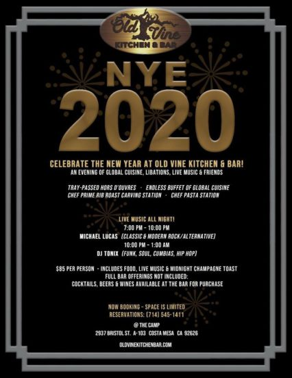 New Year's Eve Party @ Old Vine Kitchen & Bar - Costa Mesa