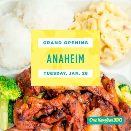 Grand Opening with Hawaiian Dancers, Gift Card raffles, and BOGO Specials @ Ono Hawaiian BBQ at The Gateway Anaheim Resort - Anaheim | Anaheim | California | United States