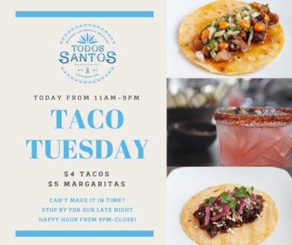 Taco Tuesday - Todos Santos @ Todos Santos - Rancho Santa Margarita