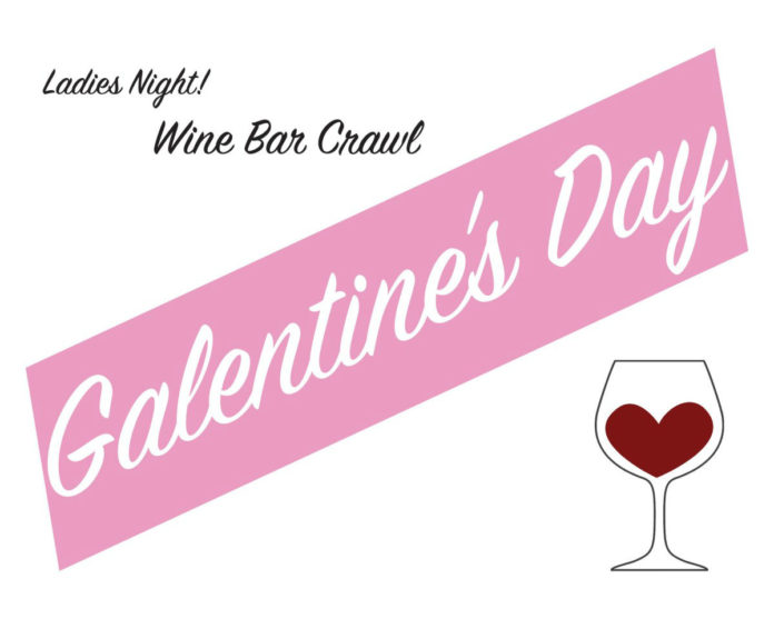 Foodie Crawls Galentines Day Wine Bar Crawl