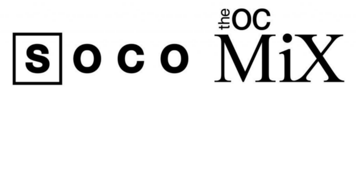SOCO & The OC Mix – Costa Mesa