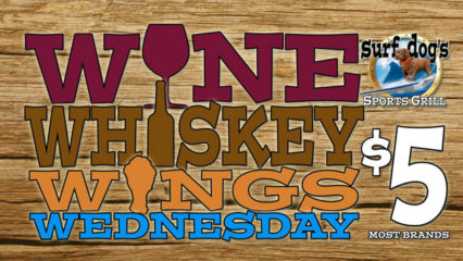 Wine, Whiskey, and Wings Wednesday @ Surf Dog's Sports Grill - Huntington Beach | Huntington Beach | California | United States