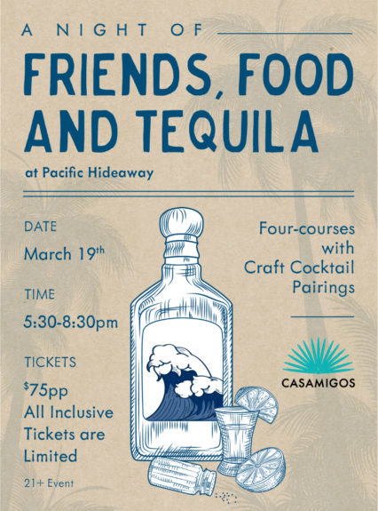 A Night of Friends, Food, and Tequila @ Pacific Hideaway - Huntington Beach