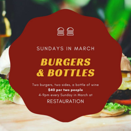 Burgers and Bottles Every Sunday @ Restauration - Long Beach
