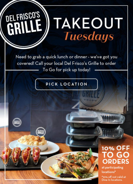 Takeout Tuesdays! @ Del Frisco's Grille - Irvine