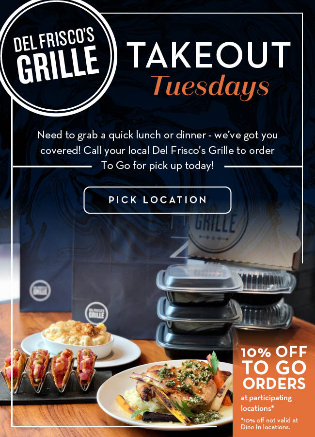Del Friscos Grille Takeout Tuesdays