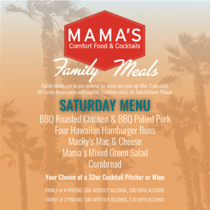 Family Meals on Saturday @ Mama's on 39 Restaurant - Huntington Beach