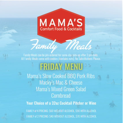 Family Meals on Friday @ Mama's on 39 Restaurant - Huntington Beach | Huntington Beach | California | United States