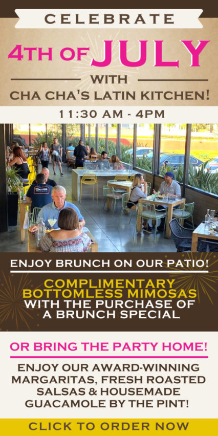 Get Ready for 4th of July Bottomless Mimosas at Cha Cha's! @ Cha Cha's Latin Kitchen - Irvine | Irvine | California | United States