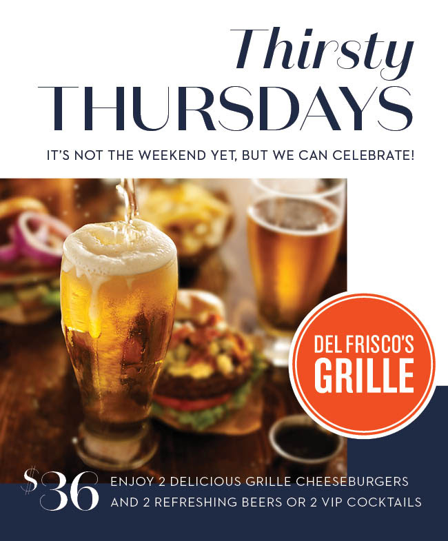 Del Frisco's Thirsty Thursdays
