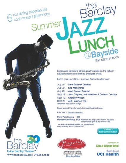 Bayside x Irvine Barclay Theatre partner for Summer Jazz Festival @ Bayside Restaurant - Newport Beach | Newport Beach | California | United States