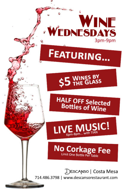Wine Wednesday is Here... @ Descanso- Costa Mesa | Costa Mesa | California | United States
