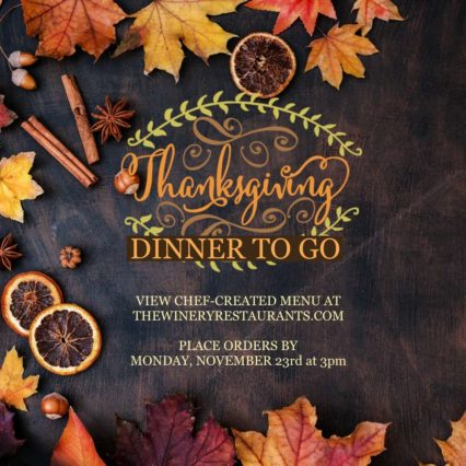 Thanksgiving Turkey Dinner To Go @ Winery Restaurant & Wine Bar (The) - Tustin | Irvine | California | United States