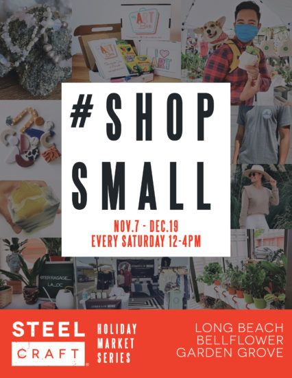 Shop Small + Give Back with SteelCraft @ Steelcraft - Long Beach | Long Beach | California | United States